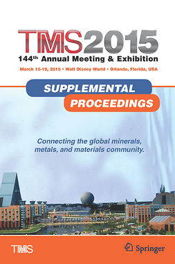 - TMS 2015 144<Superscript>th</Superscript> Annual Meeting &amp; Exhibition, e-bok