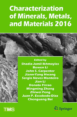 Bai, Chenguang - Characterization of Minerals, Metals, and Materials 2016, e-bok