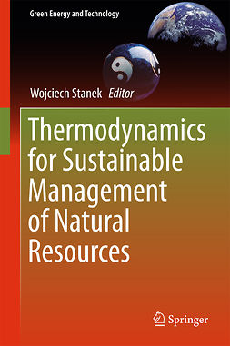 Stanek, Wojciech - Thermodynamics for Sustainable Management of Natural Resources, ebook
