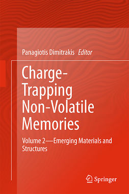 Dimitrakis, Panagiotis - Charge-Trapping Non-Volatile Memories, ebook