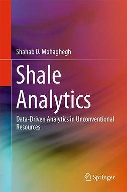 Mohaghegh, Shahab D. - Shale Analytics, ebook