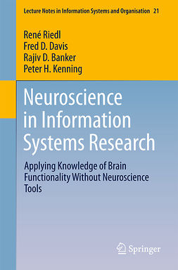 Banker, Rajiv - Neuroscience in Information Systems Research, ebook