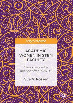 Rosser, Sue V. - Academic Women in STEM Faculty, e-bok