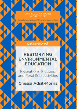 Adsit-Morris, Chessa - Restorying Environmental Education, e-bok