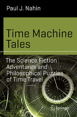 Nahin, Paul J. - Time Machine Tales, e-kirja
