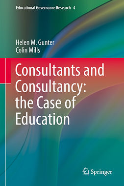 Gunter, Helen M. - Consultants and Consultancy: the Case of Education, ebook