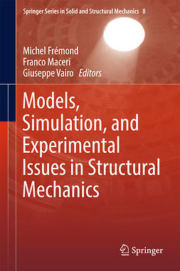 Frémond, Michel - Models, Simulation, and Experimental Issues in Structural Mechanics, ebook