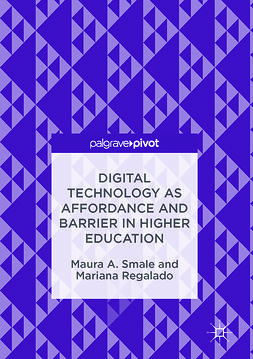 Regalado, Mariana - Digital Technology as Affordance and Barrier in Higher Education, ebook