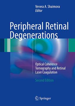 Shaimova, Venera A. - Peripheral Retinal Degenerations, ebook