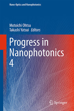 Ohtsu, Motoichi - Progress in Nanophotonics 4, ebook