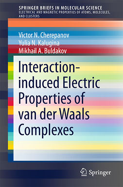 Buldakov, Mikhail A. - Interaction-induced Electric Properties of van der Waals Complexes, ebook