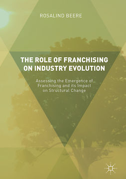 Beere, Rosalind - The Role of Franchising on Industry Evolution, ebook