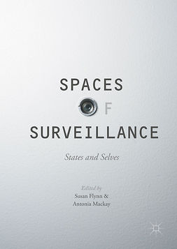 Flynn, Susan - Spaces of Surveillance, e-bok