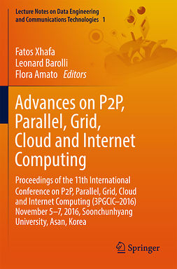 Amato, Flora - Advances on P2P, Parallel, Grid, Cloud and Internet Computing, e-kirja