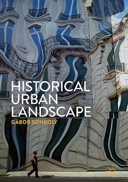 Sonkoly, Gábor - Historical Urban Landscape, ebook