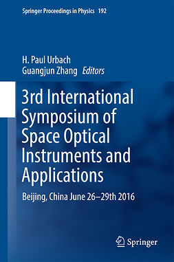 Urbach, H. Paul - 3rd International Symposium of Space Optical Instruments and Applications, ebook