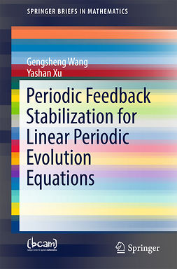 Wang, Gengsheng - Periodic Feedback Stabilization for Linear Periodic Evolution Equations, ebook