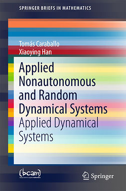 Caraballo, Tomás - Applied Nonautonomous and Random Dynamical Systems, ebook