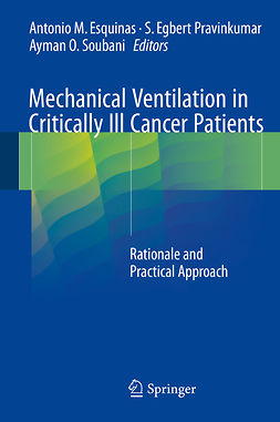 Esquinas, Antonio M. - Mechanical Ventilation in Critically Ill Cancer Patients, ebook