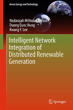 Hung, Duong Quoc - Intelligent Network Integration of Distributed Renewable Generation, ebook