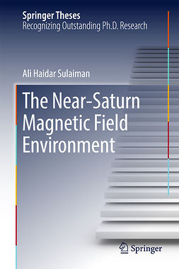 Sulaiman, Ali Haidar - The Near-Saturn Magnetic Field Environment, ebook