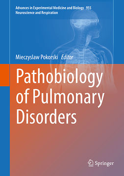 Pokorski, Mieczyslaw - Pathobiology of Pulmonary Disorders, e-bok