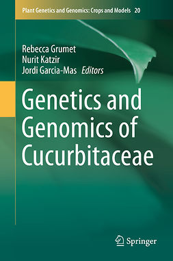 Garcia-Mas, Jordi - Genetics and Genomics of Cucurbitaceae, e-kirja