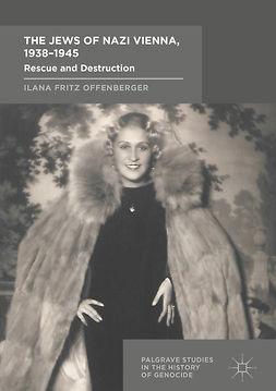 Offenberger, Ilana Fritz - The Jews of Nazi Vienna, 1938-1945, ebook