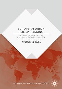 Herweg, Nicole - European Union Policy-Making, e-bok