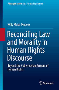 Moka-Mubelo, Willy - Reconciling Law and Morality in Human Rights Discourse, e-bok