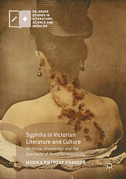 Pietrzak-Franger, Monika - Syphilis in Victorian Literature and Culture, e-kirja