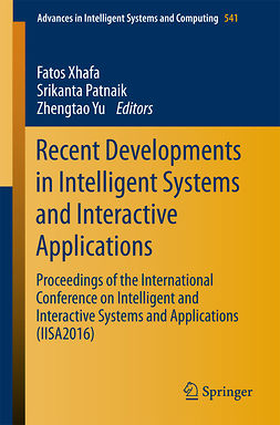Patnaik, Srikanta - Recent Developments in Intelligent Systems and Interactive Applications, e-kirja