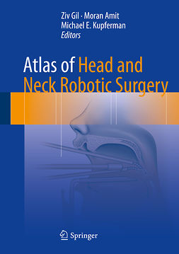Amit, Moran - Atlas of Head and Neck Robotic Surgery, ebook