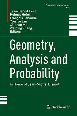 Bost, Jean-Benoît - Geometry, Analysis and Probability, e-bok