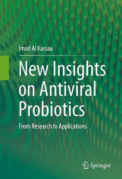 Kassaa, Imad Al - New Insights on Antiviral Probiotics, ebook