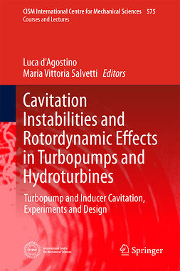 Salvetti, Maria Vittoria - Cavitation Instabilities and Rotordynamic Effects in Turbopumps and Hydroturbines, ebook
