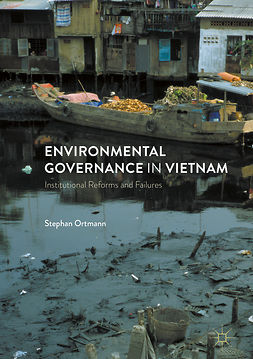 Ortmann, Stephan - Environmental Governance in Vietnam, e-bok