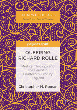 Roman, Christopher M. - Queering Richard Rolle, ebook