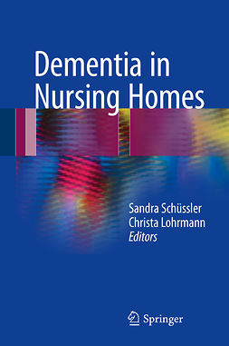 Lohrmann, Christa - Dementia in Nursing Homes, ebook