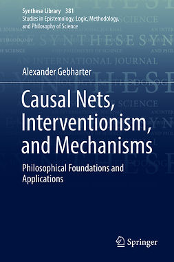 Gebharter, Alexander - Causal Nets, Interventionism, and Mechanisms, ebook