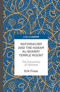 Freas, Erik - Nationalism and the Haram al-Sharif/Temple Mount, ebook