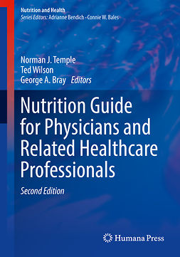 Bray, George A. - Nutrition Guide for Physicians and Related Healthcare Professionals, e-kirja