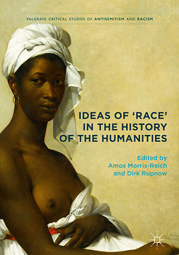 Morris-Reich, Amos - Ideas of 'Race' in the History of the Humanities, e-kirja