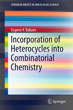 Babaev, Eugene V. - Incorporation of Heterocycles into Combinatorial Chemistry, ebook