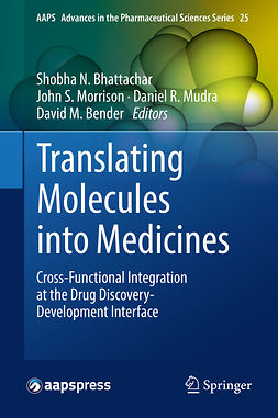 Bender, David M. - Translating Molecules into Medicines, ebook