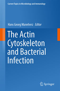 Mannherz, Hans Georg - The Actin Cytoskeleton and Bacterial Infection, ebook