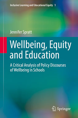 Spratt, Jennifer - Wellbeing, Equity and Education, ebook