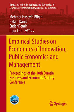 Bilgin, Mehmet Huseyin - Empirical Studies on Economics of Innovation, Public Economics and Management, e-bok