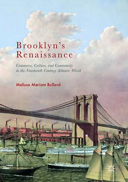 Bullard, Melissa Meriam - Brooklyn's Renaissance, ebook