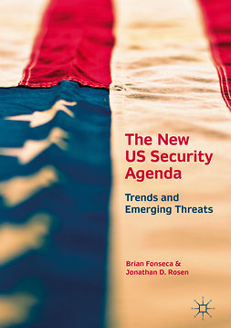 Fonseca, Brian - The New US Security Agenda, ebook